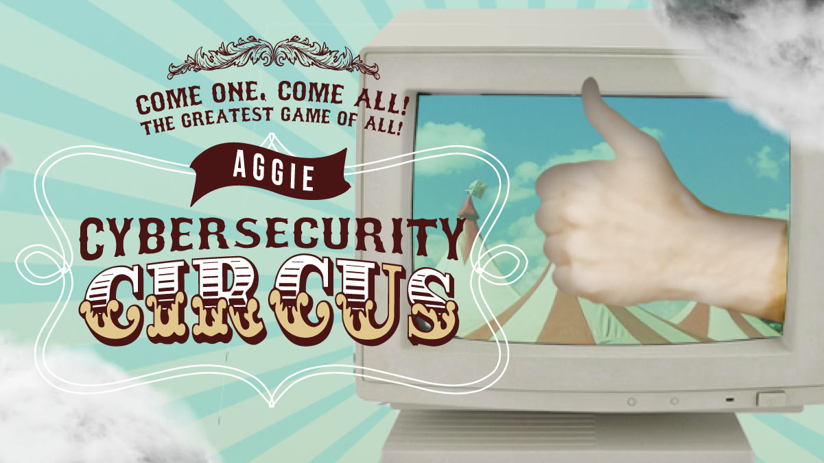 Aggie Cybersecurity Circus 2019